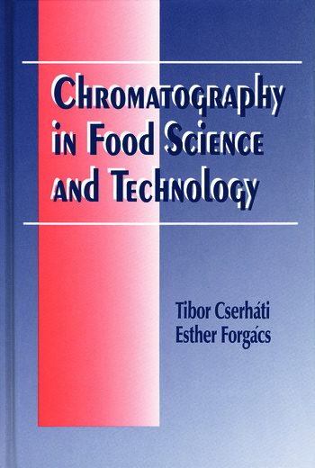 Chromatography in Food Science and Technology book cover
