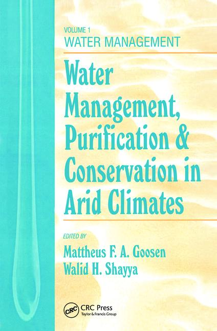 Water Management, Purificaton, and Conservation in Arid Climates, Volume I Water Management book cover