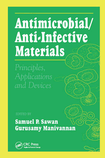 Antimicrobial/Anti-Infective Materials Principles and Applications book cover
