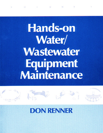 Hands On Water and Wastewater Equipment Maintenance, Volume II book cover