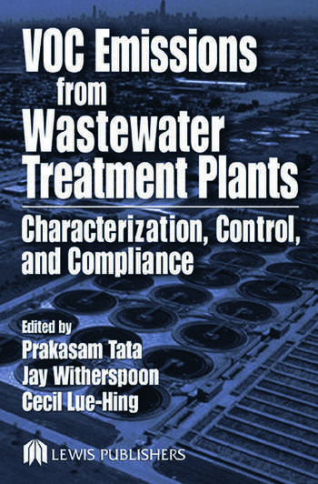 VOC Emissions from Wastewater Treatment Plants Characterization, Control and Compliance book cover