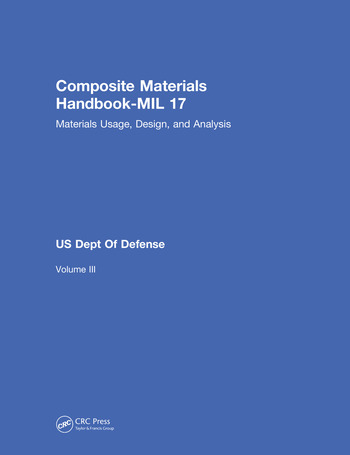 Composite Materials Handbook-MIL 17, Volume III Materials Usage, Design, and Analysis book cover