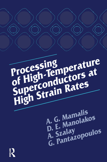 Processing of High-Temperature Superconductors at High Strain book cover