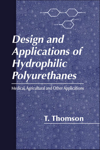 Design and Applications of Hydrophilic Polyurethanes book cover