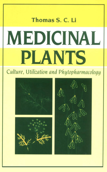Medicinal Plants Culture, Utilization and Phytopharmacology book cover
