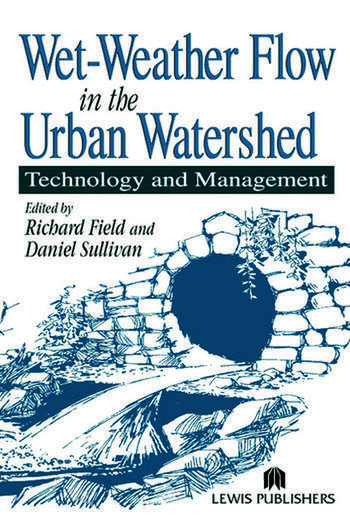 Wet-Weather Flow in the Urban Watershed Technology and Management book cover
