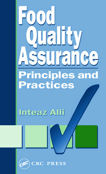 Food Quality Assurance Principles and Practices