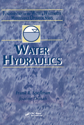 Water Hydraulics Fundamentals for the Water and Wastewater Maintenance Operator book cover
