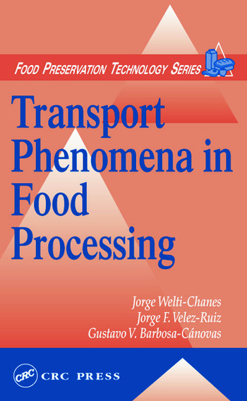 Transport Phenomena in Food Processing book cover