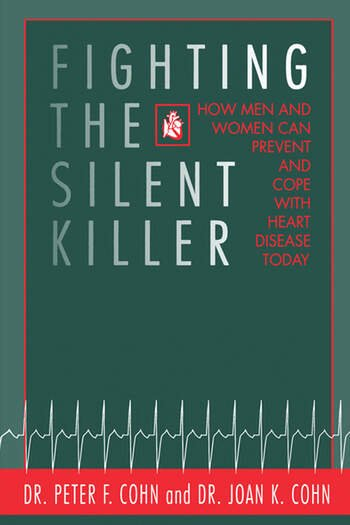 Fighting the Silent Killer How Men and Women Can Prevent and Cope with Heart Disease Today book cover