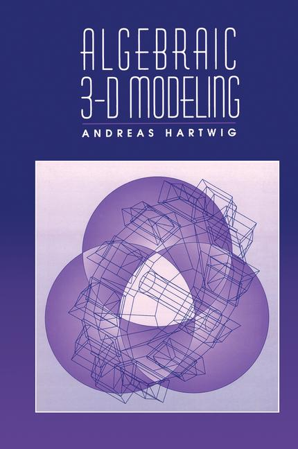 Algebraic 3-D Modeling book cover