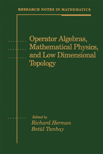 Operator Algebras, Mathematical Physics, and Low Dimensional Topology book cover