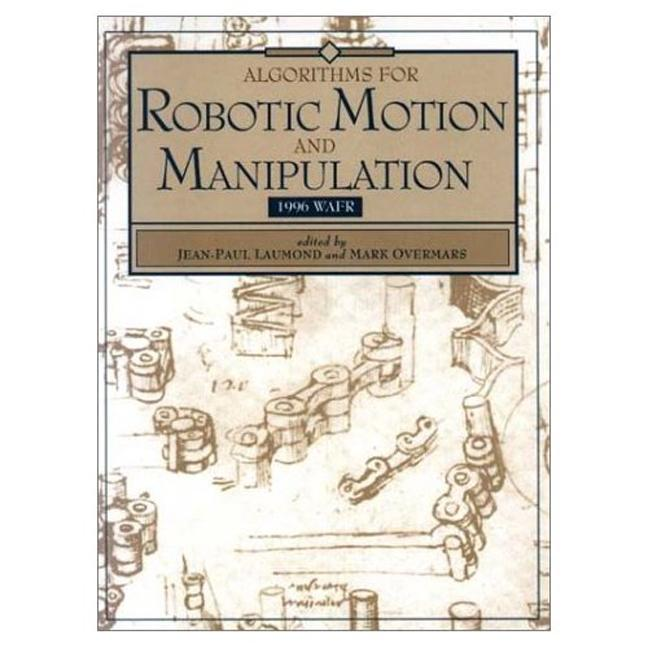 Algorithms for Robotic Motion and Manipulation WAFR 1996 book cover