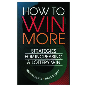 How to Win More Strategies for Increasing a Lottery Win book cover