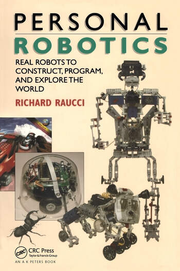 Personal Robotics Real Robots to Construct, Program, and Explore the World book cover