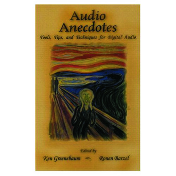 Audio Anecdotes Tools, Tips, and Techniques for Digital Audio book cover