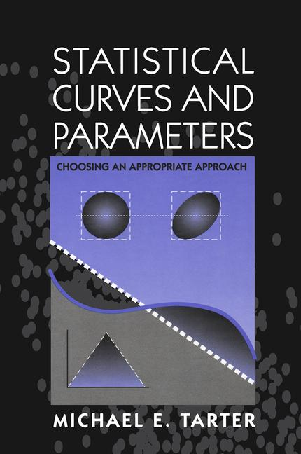 Statistical Curves and Parameters Choosing an Appropriate Approach book cover