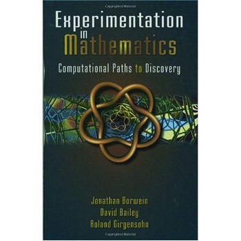 Experimentation in Mathematics Computational Paths to Discovery book cover