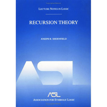 Recursion Theory Lecture Notes in Logic 1 book cover