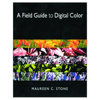 A Field Guide to Digital Color book cover