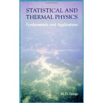 Statistical and Thermal Physics Fundamentals and Applications book cover