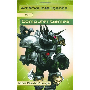 Artificial Intelligence for Computer Games An Introduction book cover