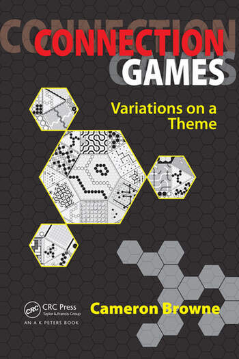 Connection Games Variations On A Theme Crc Press Book
