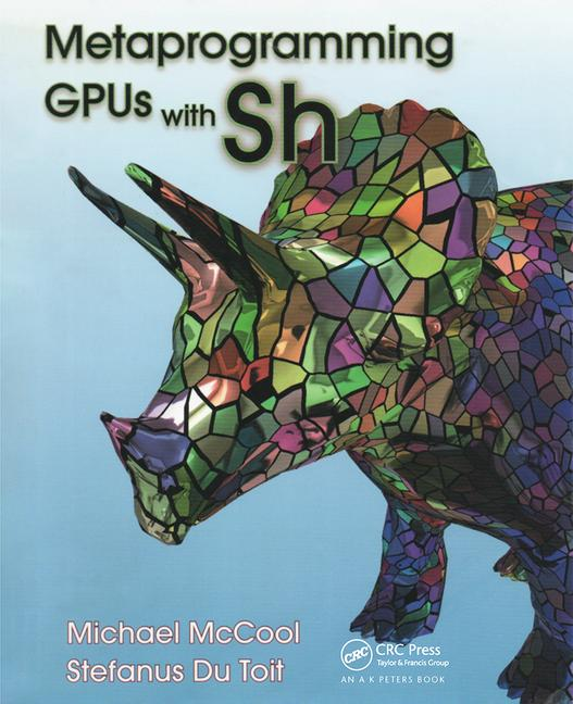 Metaprogramming GPUs with Sh book cover