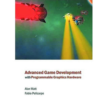 Advanced Game Development with Programmable Graphics Hardware book cover