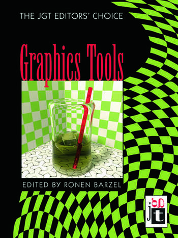 Graphics Tools---The jgt Editors' Choice book cover