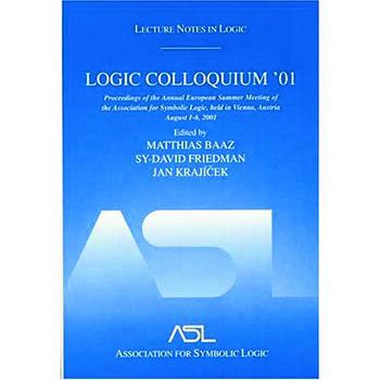 Logic Colloquium '01 Lecture Notes In Logic, 20 book cover