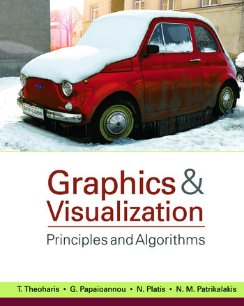 Graphics and Visualization Principles & Algorithms book cover