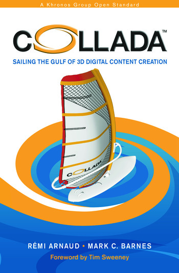 COLLADA Sailing the Gulf of 3D Digital Content Creation book cover