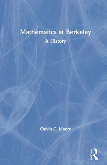 Mathematics at Berkeley A History book cover