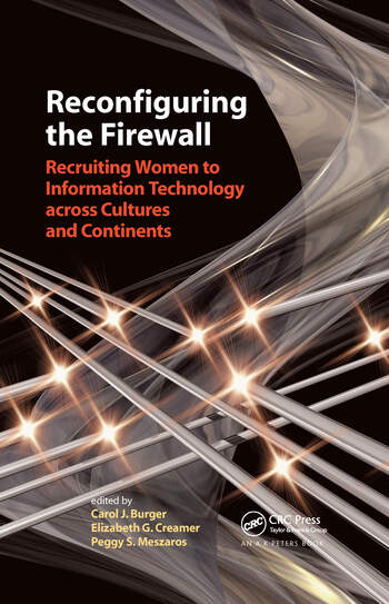 Reconfiguring the Firewall Recruiting Women to Information Technology across Cultures and Continents book cover