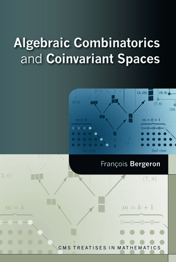 Algebraic Combinatorics and Coinvariant Spaces book cover
