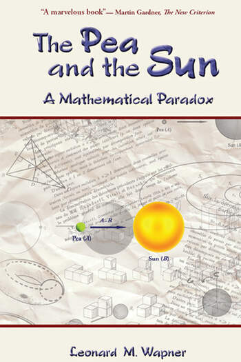 The Pea and the Sun A Mathematical Paradox book cover