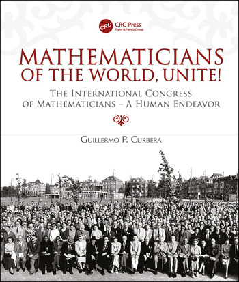Mathematicians of the World, Unite! The International Congress of Mathematicians--A Human Endeavor book cover