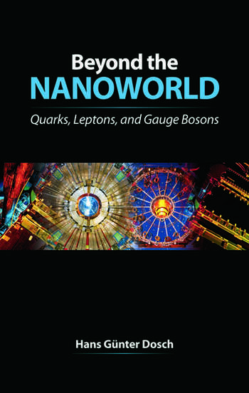 Beyond the Nanoworld Quarks, Leptons, and Gauge Bosons book cover