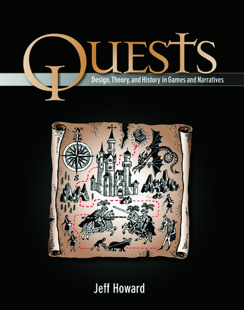 Quests Design, Theory, and History in Games and Narratives book cover