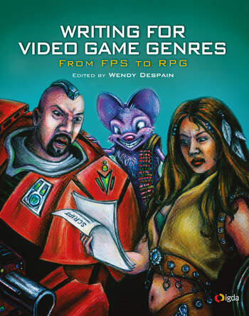Writing for Video Game Genres From FPS to RPG book cover