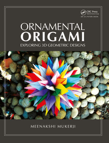 Ornamental Origami Exploring 3D Geometric Designs book cover