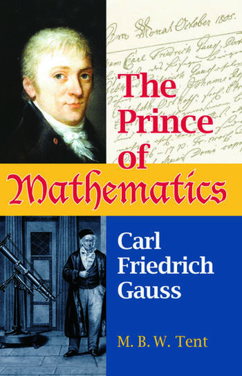 The Prince of Mathematics Carl Friedrich Gauss book cover