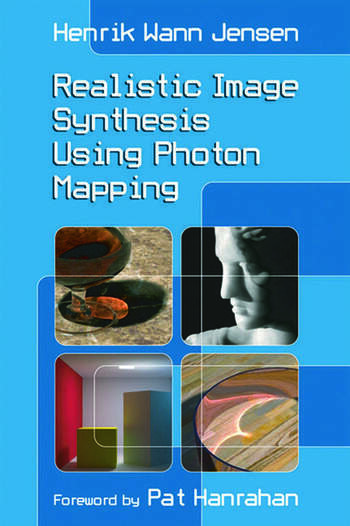 Realistic Image Synthesis Using Photon Mapping book cover