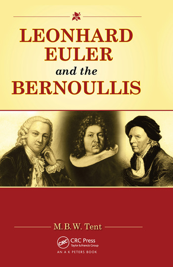 Leonhard Euler and the Bernoullis Mathematicians from Basel book cover