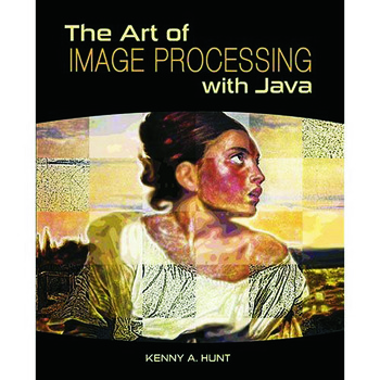 The Art of Image Processing with Java book cover