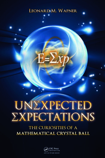 Unexpected Expectations The Curiosities of a Mathematical Crystal Ball book cover