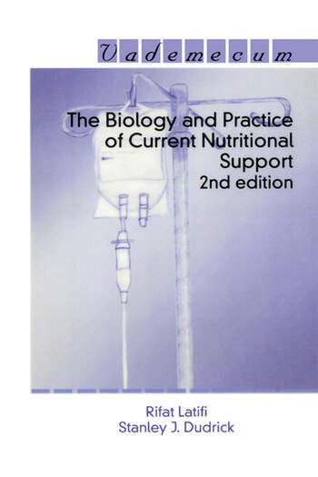 The Biology and Practice of Current Nutritional Support book cover