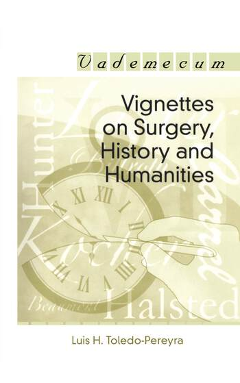 Vignettes on Surgery, History and Humanities book cover