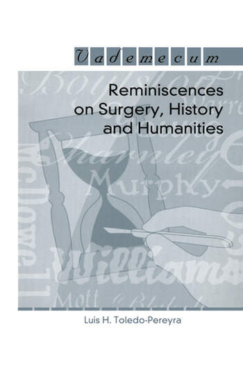 Reminiscences on Surgery, History and Humanities book cover
